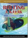 Rolling a Kayak - Whitewater (DVD)